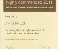 LABC Highly Commended 2011 Best Innovative Sustainable Building.